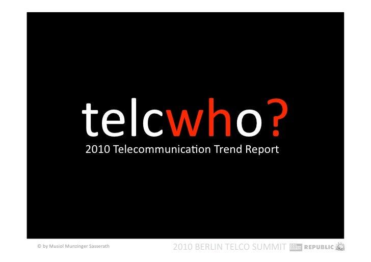 Telco Trends 2010 - Berlin Telco Summit