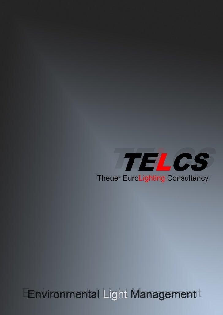 Lighting design by Theuer Eurolighting, Telcs company profile