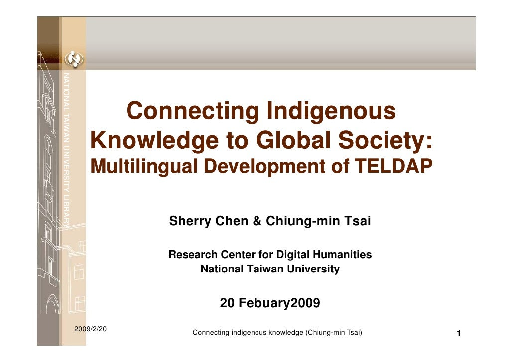 Connecting Indegenous Knowledge to Global Society : Multilingual Development of TELDAP