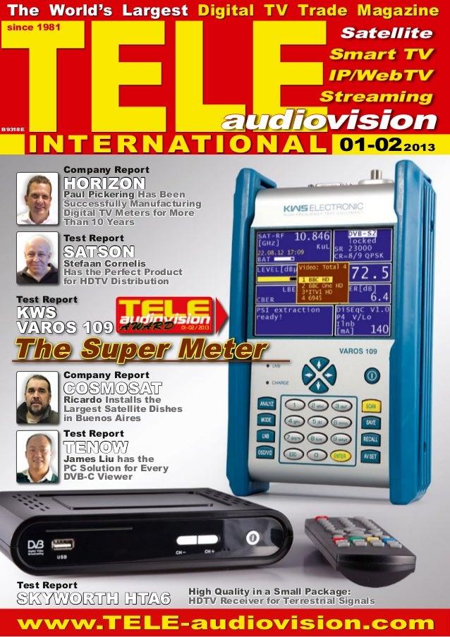 TELE  The World's Largest Digital TV Trade Magazine  since 1981                                     Satellite             ...