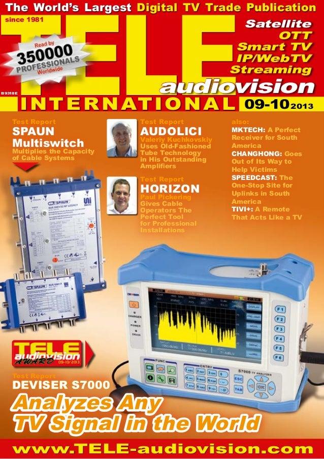 09-10/2013 www.TELE-audiovision.com TELE since 1981 The World's Largest Digital TV Trade Publication Test Report HORIZON P...