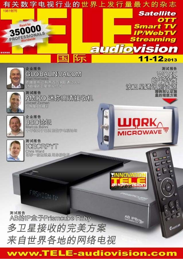 TELE  有关 数字电 视行业的世界上 发 行 量 最 大 的杂 志 1981创刊  Satellite OTT Smart TV IP/WebTV Streaming  国际  B 9318 E  audiovision  企业报告  GL...
