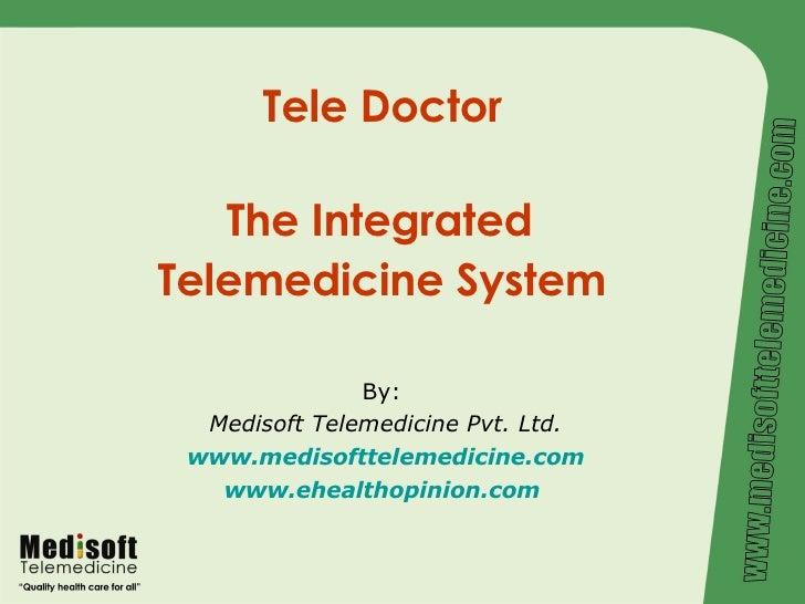 Tele Doctor - Integrated Telemedicine System