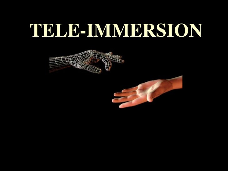 Tele immersion