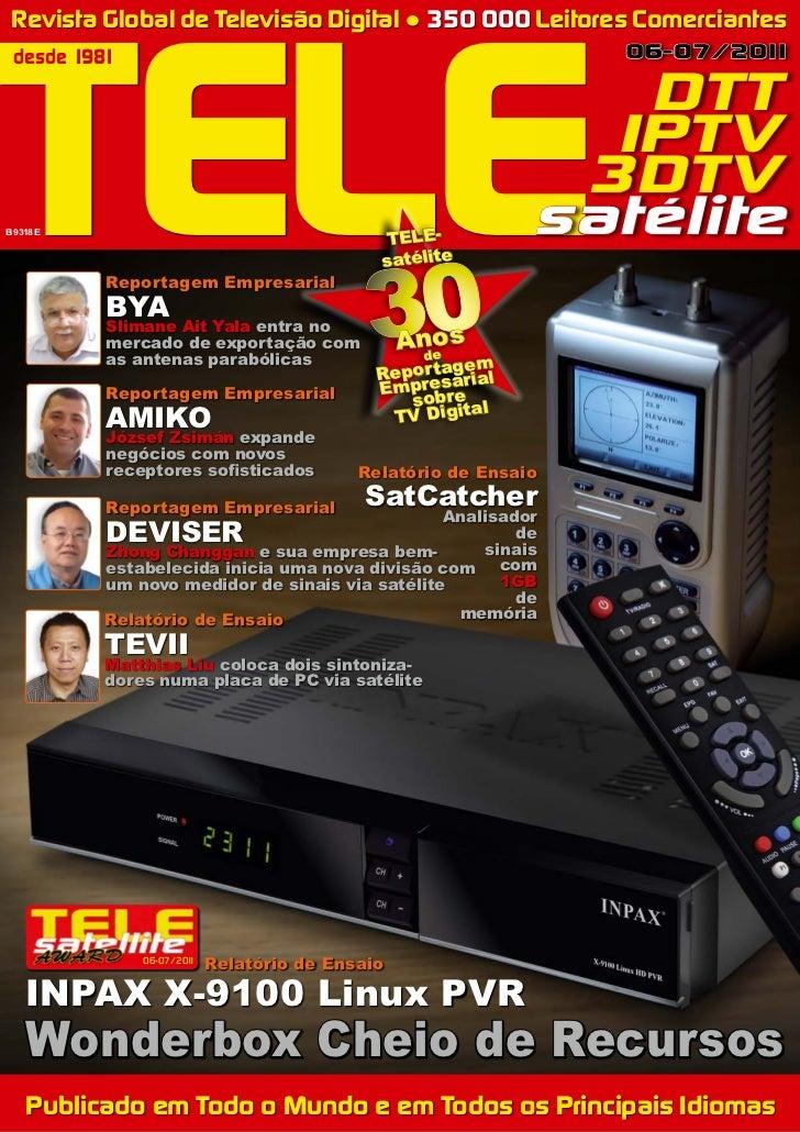 TELE Revista Global de Televisão Digital ● 350 000 Leitores Comerciantes desde 1981                                       ...