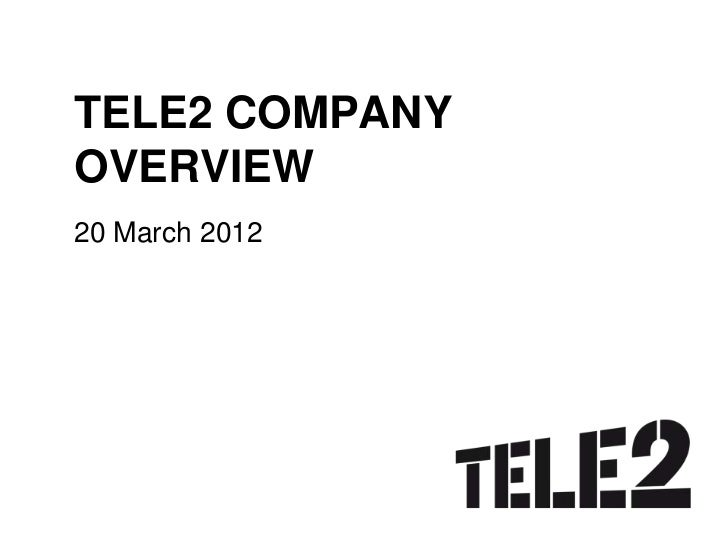 Tele2 AB - Presentation on Citigroup TMT conference 20120320