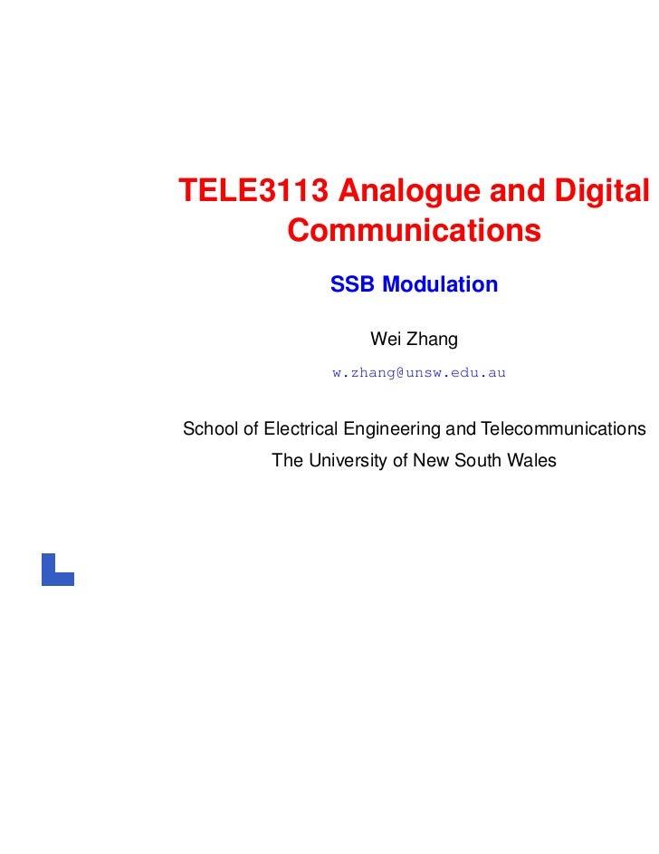 TELE3113 Analogue and Digital      Communications                 SSB Modulation                      Wei Zhang           ...