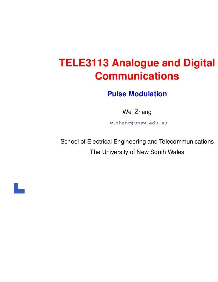 TELE3113 Analogue and Digital      Communications                Pulse Modulation                      Wei Zhang          ...