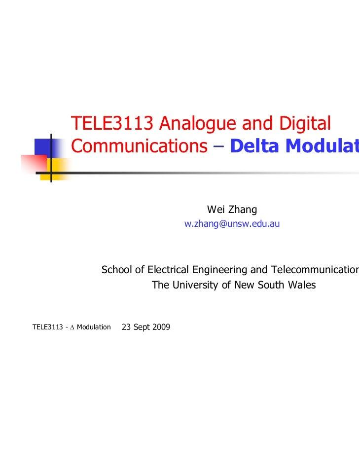 TELE3113 Analogue and Digital           Communications – Delta Modulation                                             Wei ...