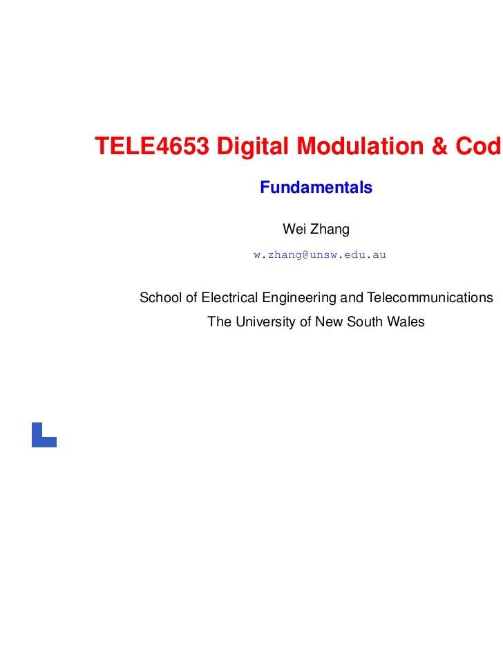 TELE4653 Digital Modulation & Coding                     Fundamentals                         Wei Zhang                   ...