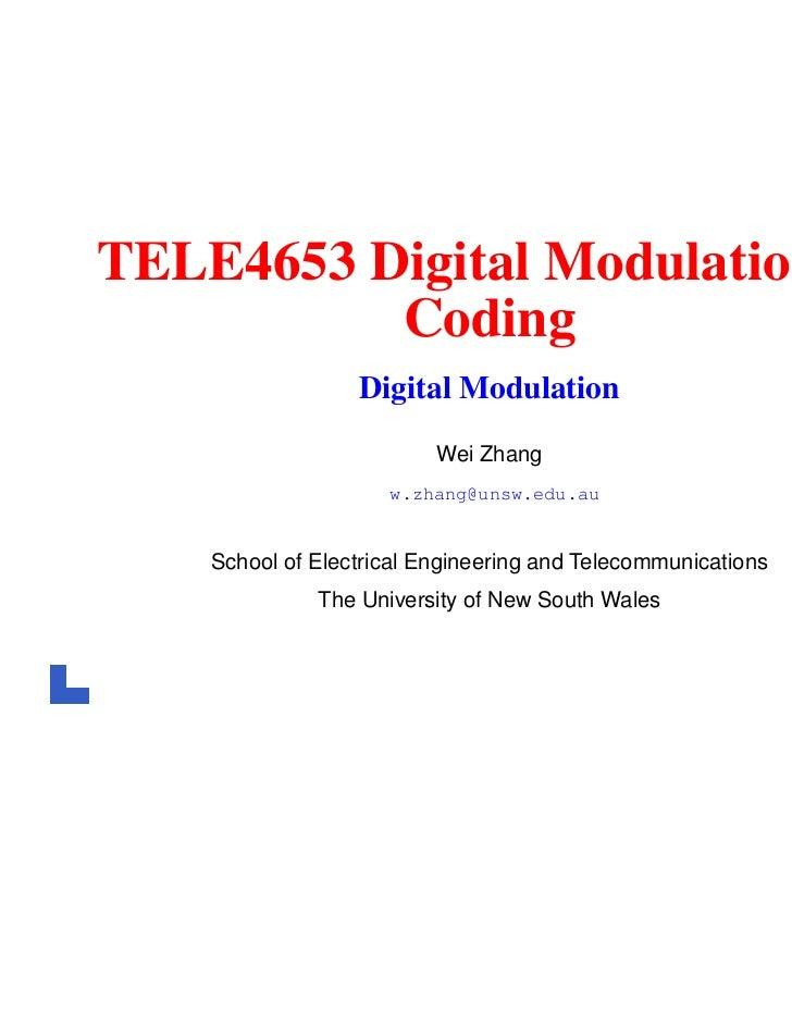 TELE4653 Digital Modulation &          Coding                  Digital Modulation                          Wei Zhang      ...