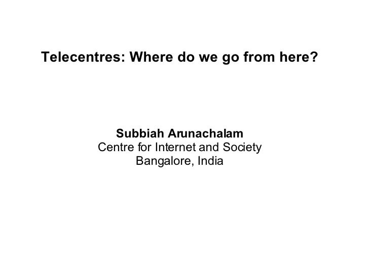 Telecentres   Where Do We Go From Here