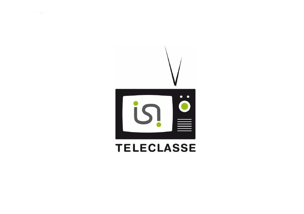 Les objectifs de Teleclasse   Rendre actif l'apprenant   Services intégrés  • Contenus riches  • Partage  • Diffusion de l...