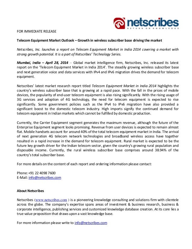 FOR IMMEDIATE RELEASE Telecom Equipment Market Outlook – Growth in wireless subscriber base driving the market Netscribes,...