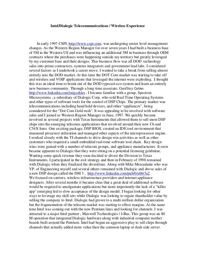 Intel/Dialogic Telecommunications / Wireless Experience In early 1997 CSPI, http://www.cspi.com, was undergoing senior lev...