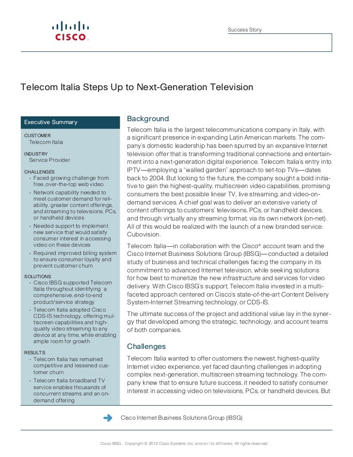 Success StoryTelecom Italia Steps Up to Next-Generation TelevisionExecutive Summary                             Background...