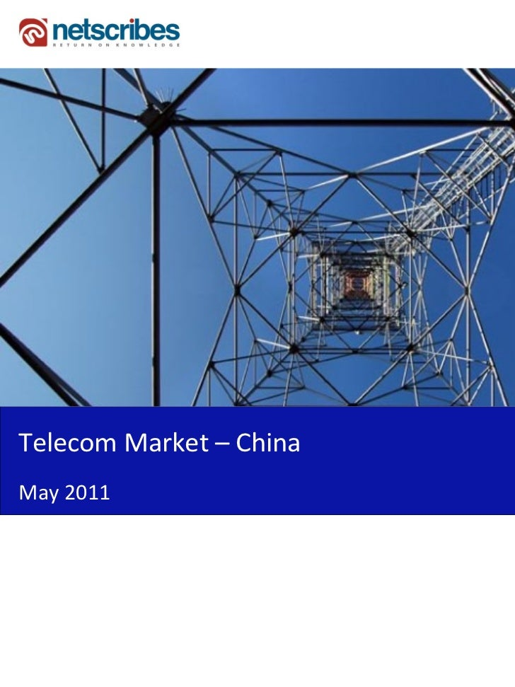 Market Research Report : Telecom Market in China 2011