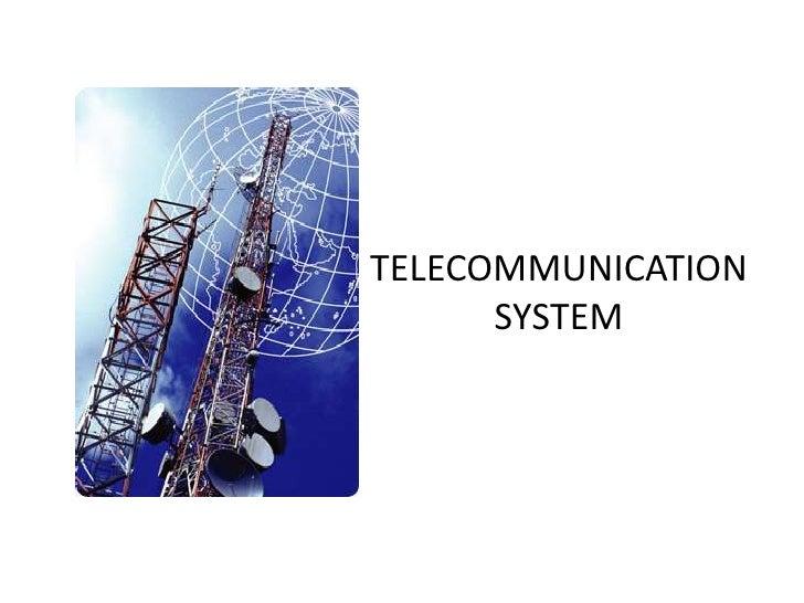 TELECOMMUNICATION SYSTEM<br />