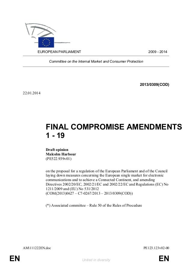 EUROPEAN PARLIAMENT  2009 - 2014  Committee on the Internal Market and Consumer Protection  2013/0309(COD) 22.01.2014  FIN...
