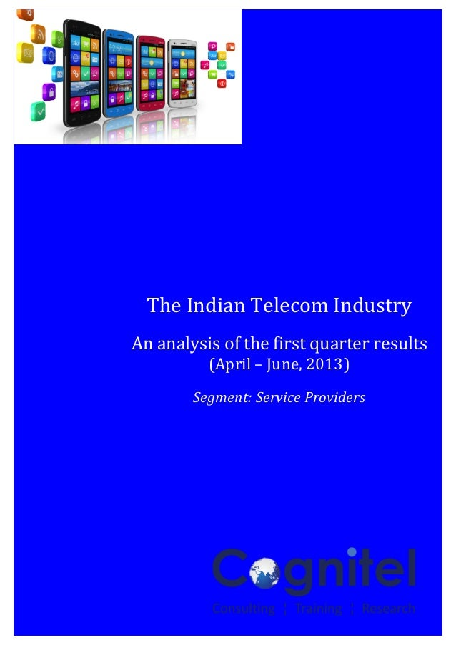 An Insight report on Indian Telecom Sector for Q1FY14