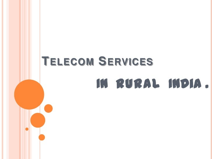 Telecom Services <br />In rural  India . .<br />