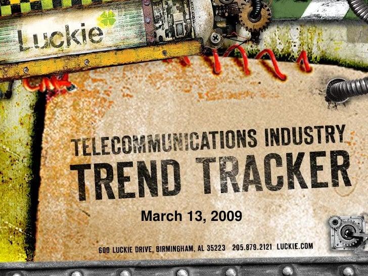 Telecom Trend Tracker Newsletter 3.13.09