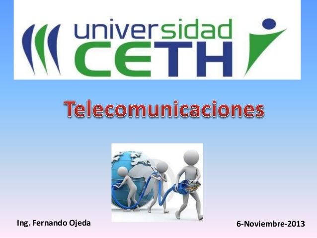 Ing. Fernando Ojeda 6-Noviembre-2013