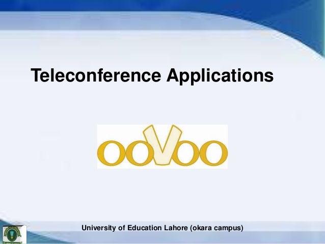 Teleconference Applications  University of Education Lahore (okara campus)