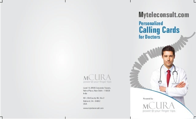 Myteleconsult.com Personalized  Calling Cards for Doctors  Level 15, EROS Corporate Towers, Nehru Place, New Delhi - 11002...