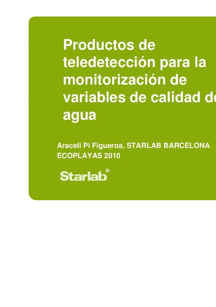 Productos de teledeteccion para la monitorizacion de variables de calidad del agua