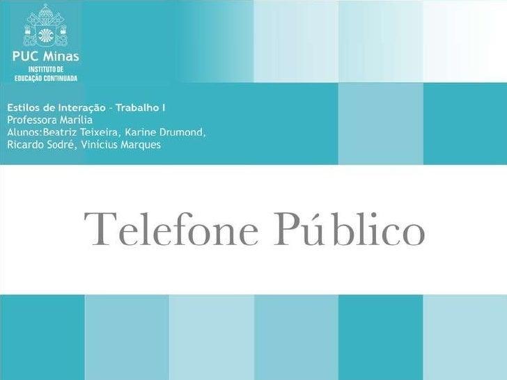 Telefone Publico - Sob a ótica do Design de Interação