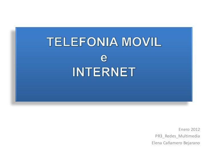 Enero 2012  PR3_Redes_MultimediaElena Cañamero Bejarano