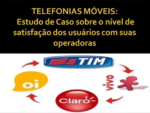  Com  a disputa cada vez mais acirrada para conquistar clientes, as operadoras de telefonia móvel, utilizam de diversos r...
