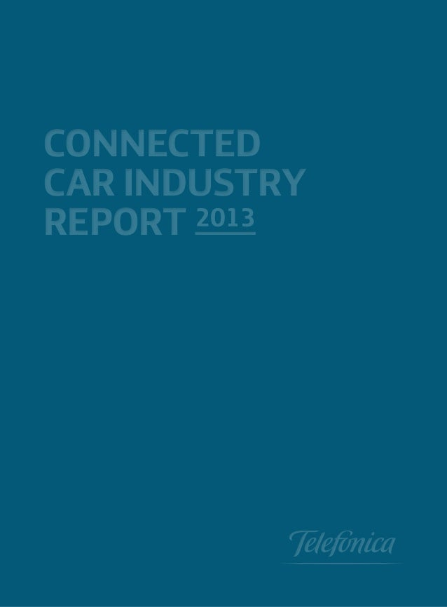 Connected Car Industry 2013 report - Machina / Telefonica Digital