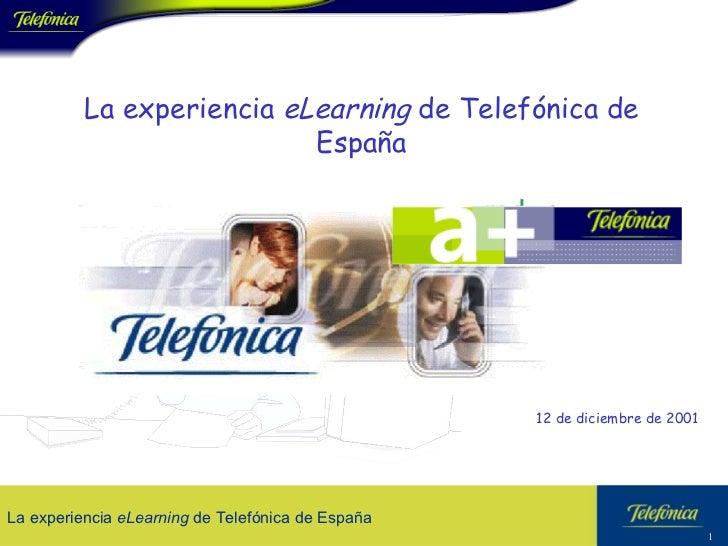 La experiencia  eLearning  de Telefónica de España 12 de diciembre de 2001