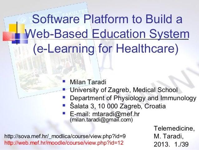 Software Platform to Build a Web-Based Education System