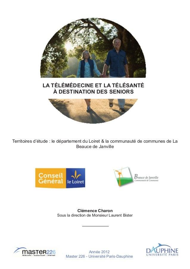 La télémédecine et la télésanté                  à destination des seniorsTerritoires d'étude : le département du Loiret &...
