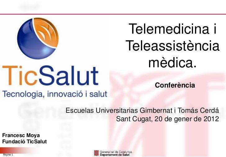 Telemedicina i                                      Teleassistència                                          mèdica.      ...