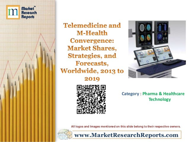 www.MarketResearchReports.com Category : Pharma & Healthcare Technology All logos and Images mentioned on this slide belon...