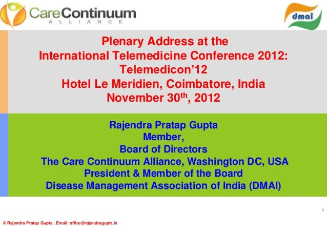 Plenary Address at the                 International Telemedicine Conference 2012:                                Telemedi...