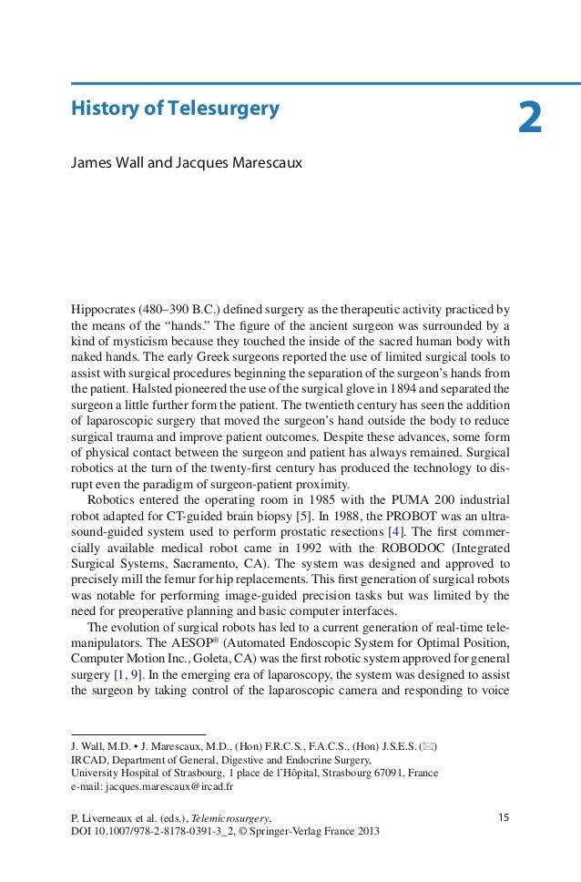 15P. Liverneaux et al. (eds.), Telemicrosurgery,DOI 10.1007/978-2-8178-0391-3_2, © Springer-Verlag France 2013Hippocrates ...