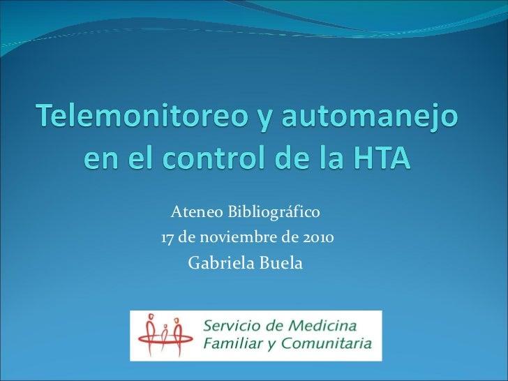 Ateneo Bibliográfico  17 de noviembre de 2010 Gabriela Buela