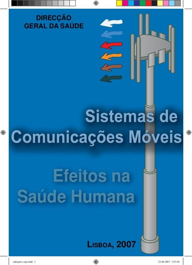 DIRECÇÃO          GERAL DA SAÚDE       Efeitos na   Saúde Humana                           Lisboa, 2007radiações capa.indd...