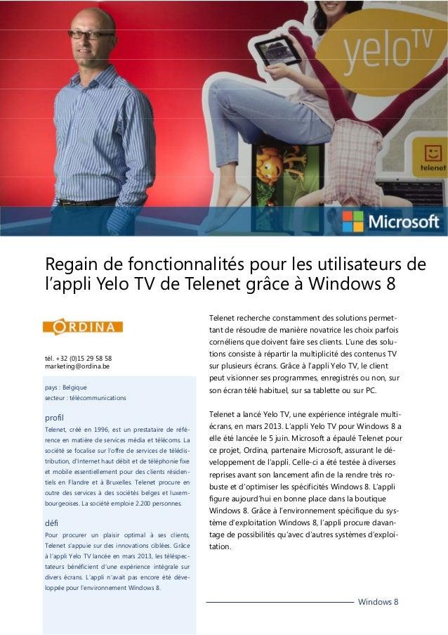 Regain de fonctionnalités pour les utilisateurs de l'appli Yelo TV de Telenet grâce à Windows 8 Telenet recherche constamm...