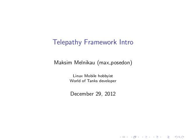 "Maksim Melnikau aka ""max_posedon"" - Telepathy Framework Intro"