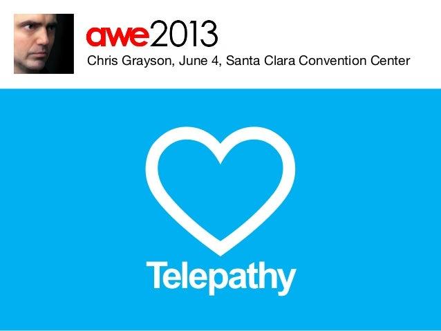 Telepathy at AWE 2013: Augmented World Expo