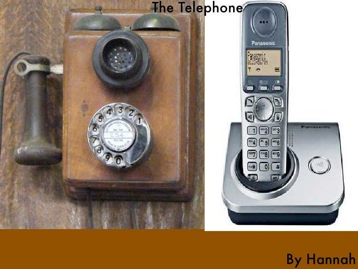 The Telephone                     By Hannah
