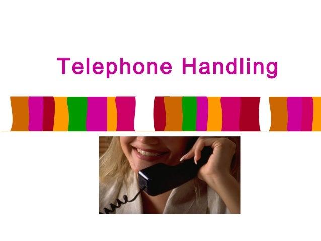 Telephone handling -anil