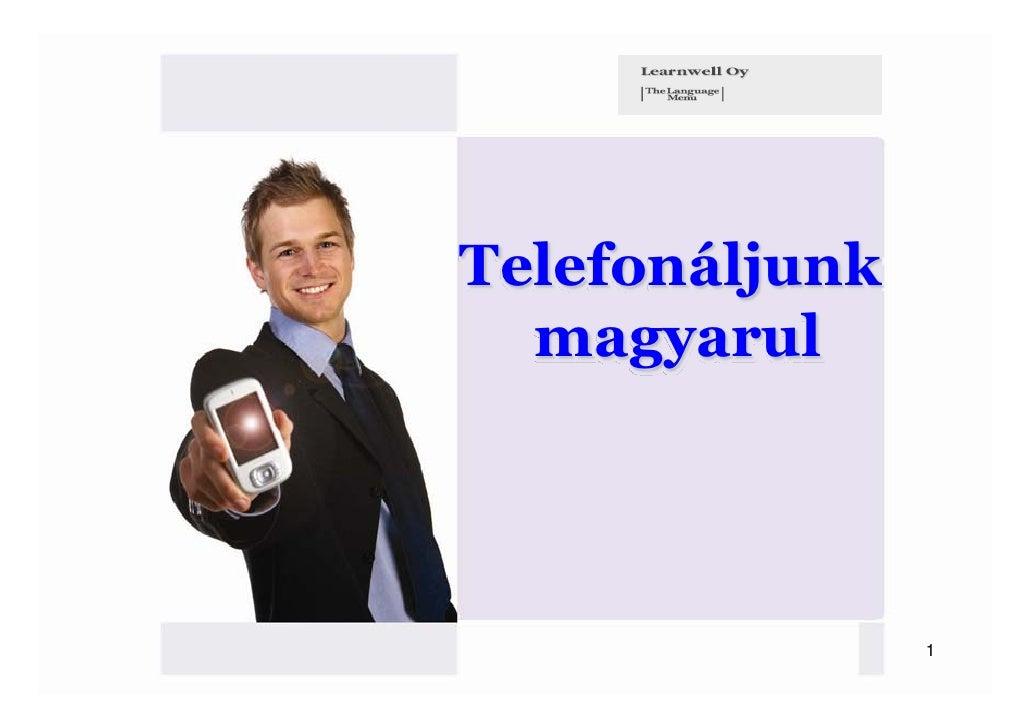 Telefonáljunk  magyarul                1