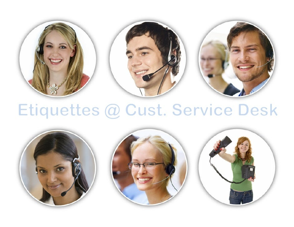 Why customer service matters?   • Commercial survival in this competitive market  • Job security in ever threatening envir...